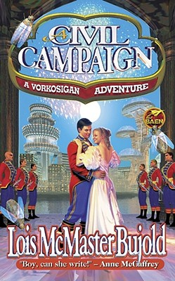 A Civil Campaign By Bujold, Lois McMaster
