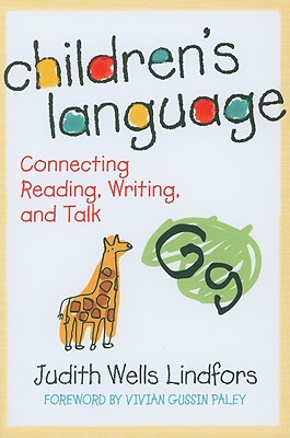 Children's Language By Lindfors, Judith Wells/ Paley, Vivian Gussin (FRW)
