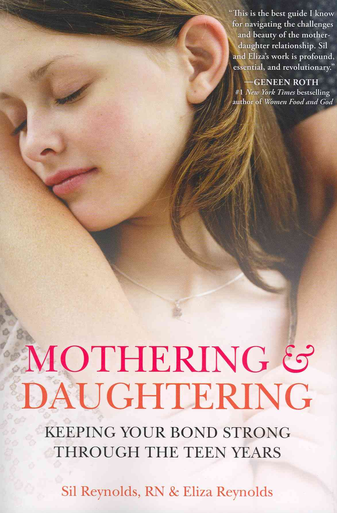 Mothering and Daughtering By Reynolds, Eliza/ Reynolds, Sil